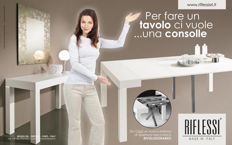 Consolle allungabile non solo mobili for Riflessi tavoli allungabili
